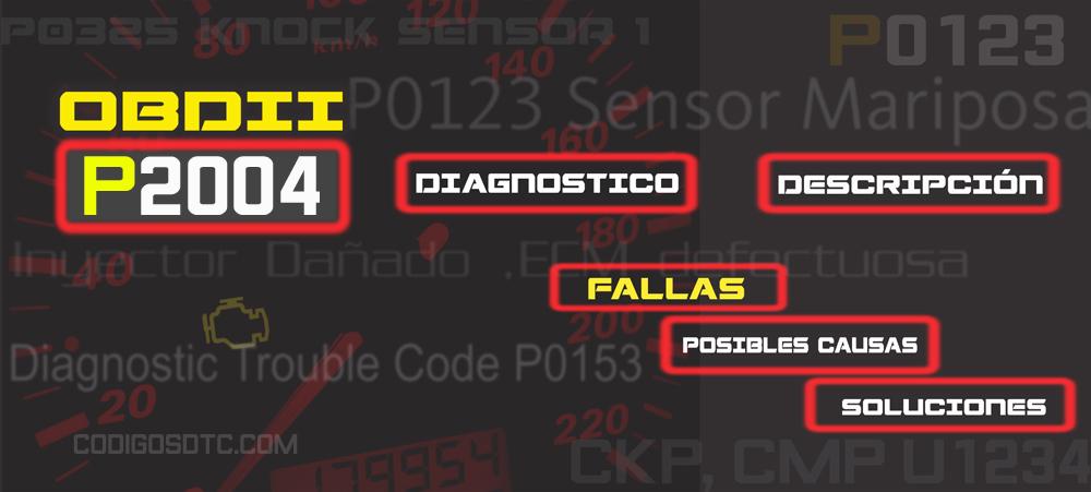 CÓDIGO P2004 (todas las marcas) | Síntomas y posibles soluciones