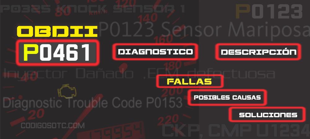 CÓDIGO P0461 (todas las marcas) | Síntomas y posibles soluciones